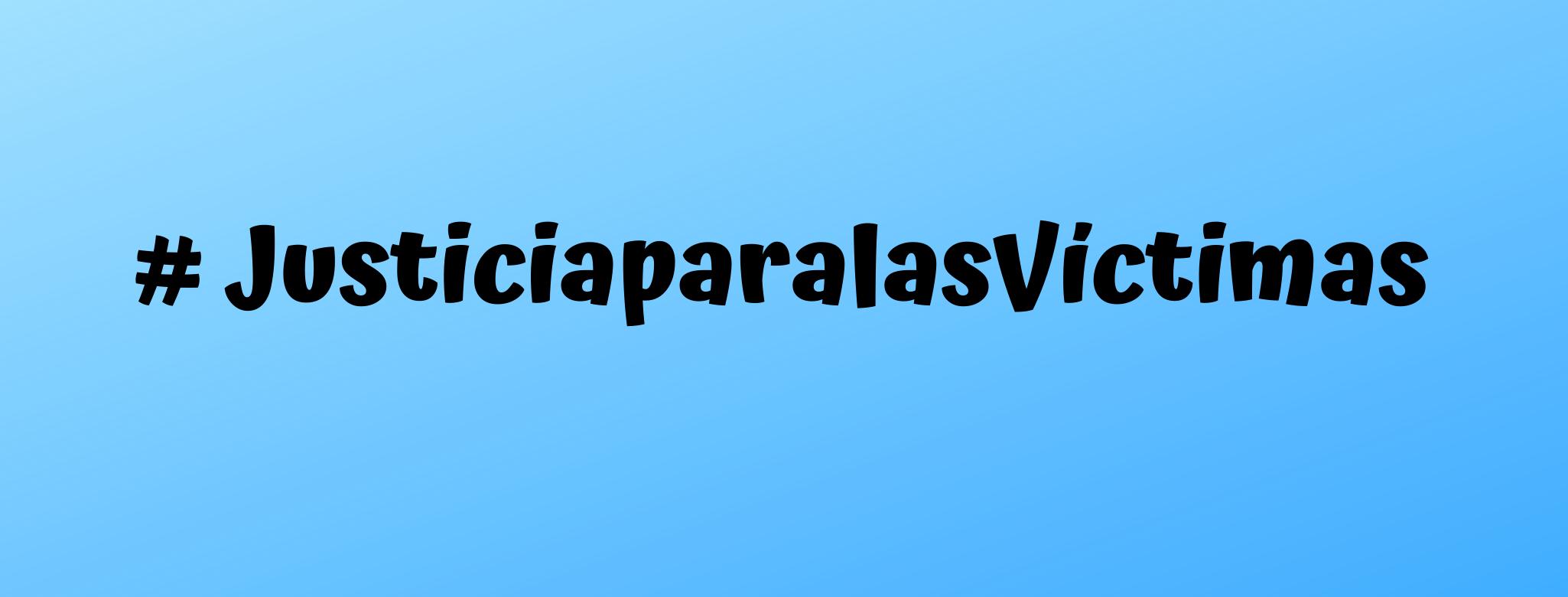 # JusticiaparalasVíctimas