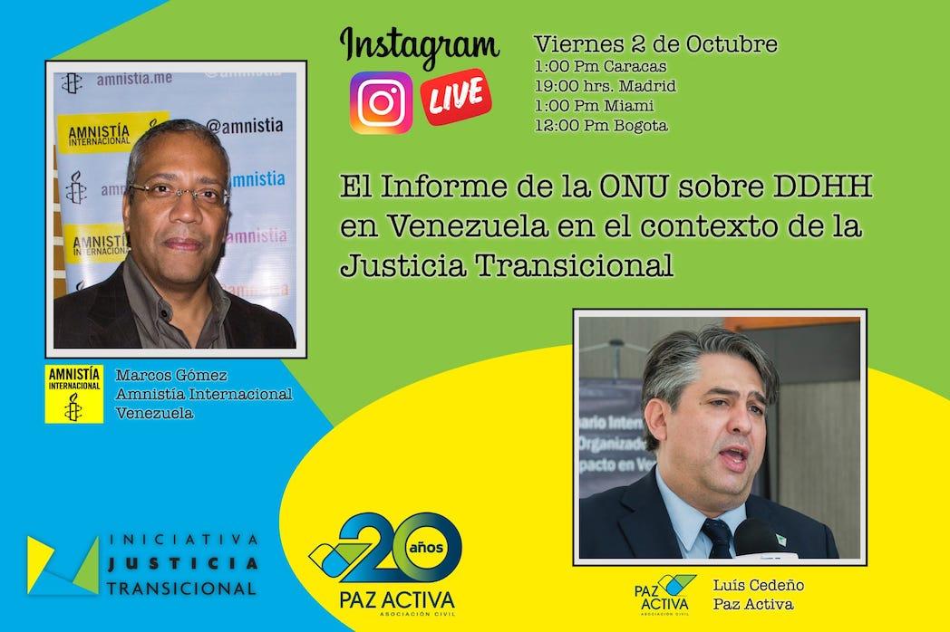 LIVE Instagram – El Informe ONU Sobre DDHH En Venezuela En El Contexto De La Justicia Transicional