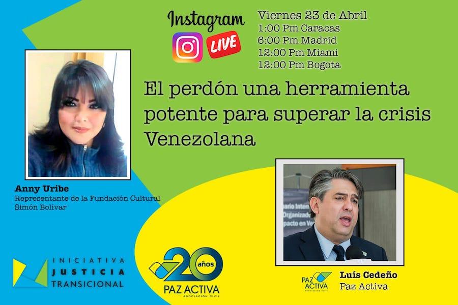 Vídeo >LIVE Instagram #VozALasVíctimas: El Perdón Una Herramienta Potente Para Superar La Crisis Venezolana.  Anny Uribe Tariba – Luis Cedeño.