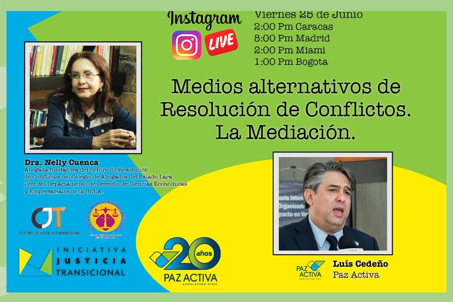 VÍDEO – Instagram Live «Los Medios Alternativos De Resolución De Conflicto. La Mediación»