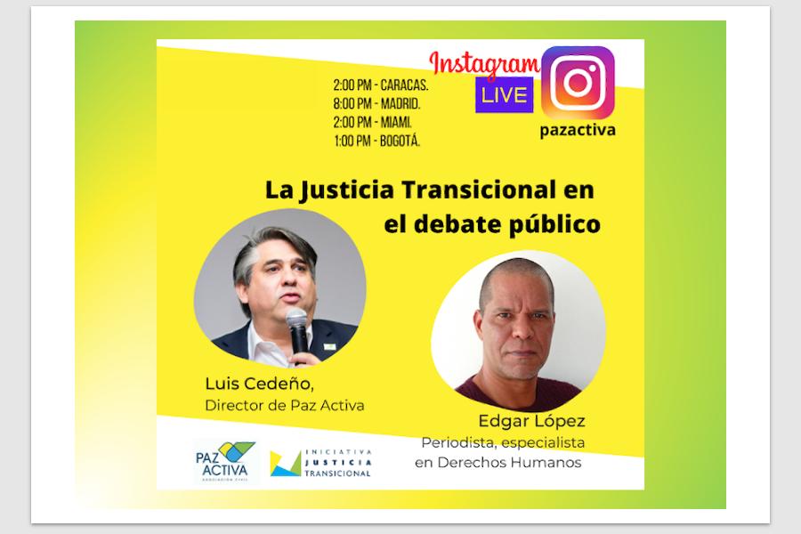 Vídeo LIVE Instagram > La Justicia Transicional En El Debate Público